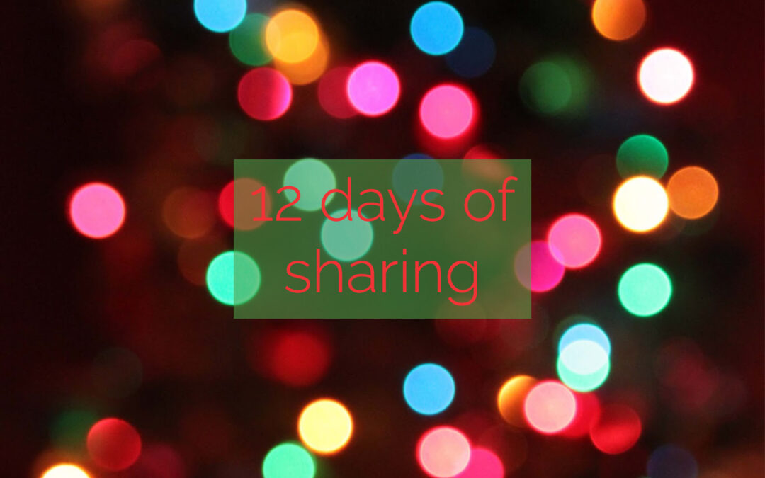 12 Days of Sharing – Day 12